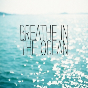 breathe-ocean-quote-sea-Favim.com-809637